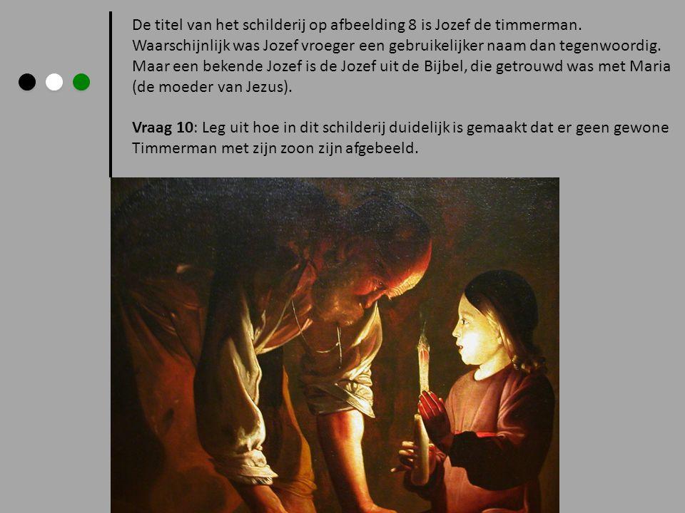 De titel van het schilderij op afbeelding 8 is Jozef de timmerman.