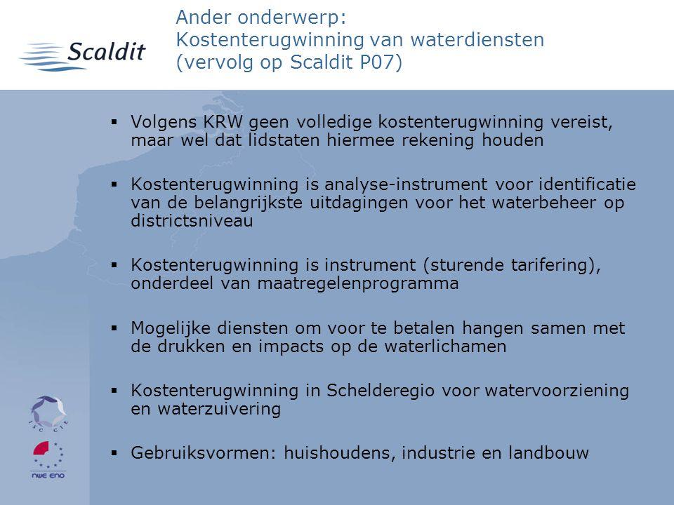 4/2/2017 Ander onderwerp: Kostenterugwinning van waterdiensten (vervolg op Scaldit P07)
