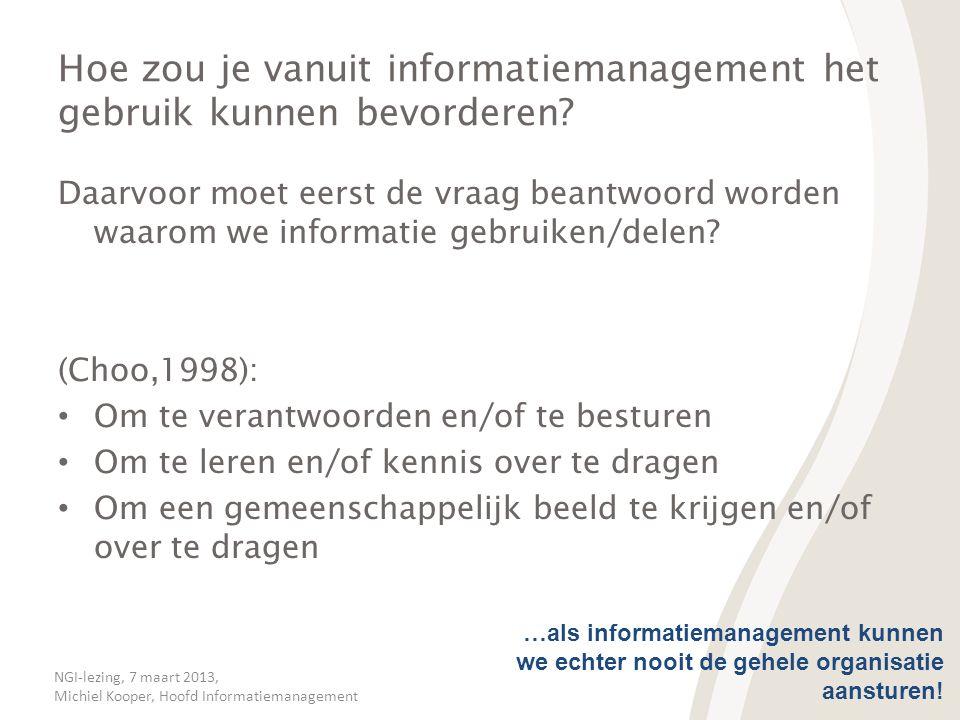 Hoe zou je vanuit informatiemanagement het gebruik kunnen bevorderen