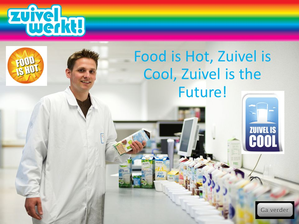 Food is Hot, Zuivel is Cool, Zuivel is the Future!