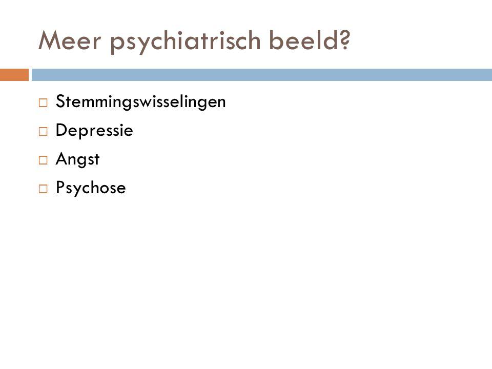 Meer psychiatrisch beeld