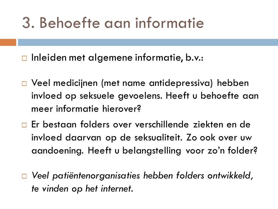 3. Behoefte aan informatie