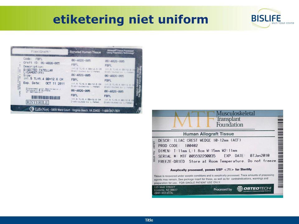 etiketering niet uniform