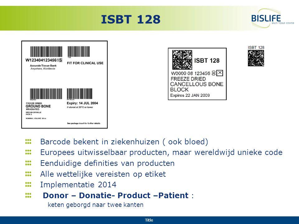 ISBT 128 Barcode bekent in ziekenhuizen ( ook bloed)