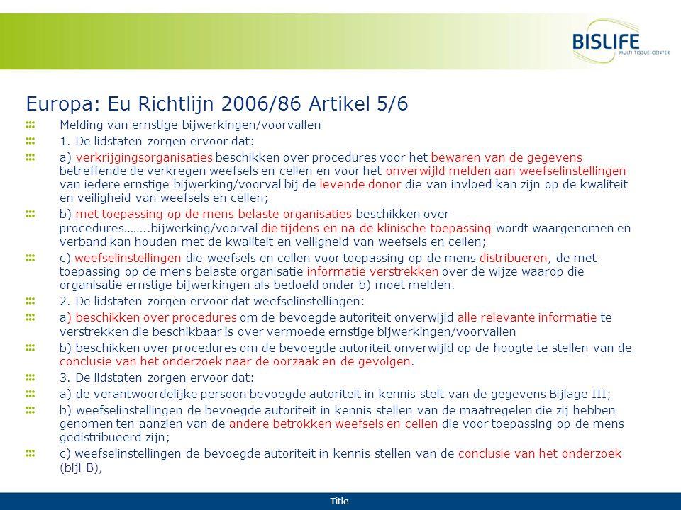 Europa: Eu Richtlijn 2006/86 Artikel 5/6