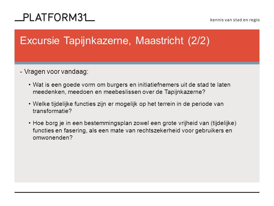 Excursie Tapijnkazerne, Maastricht (2/2)