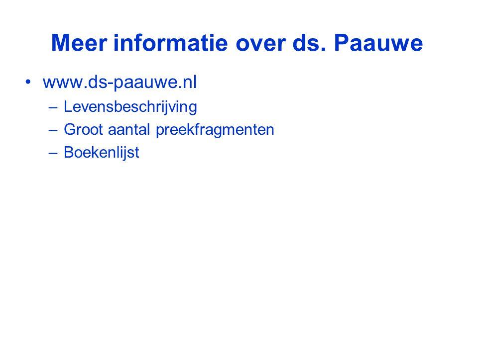 Meer informatie over ds. Paauwe