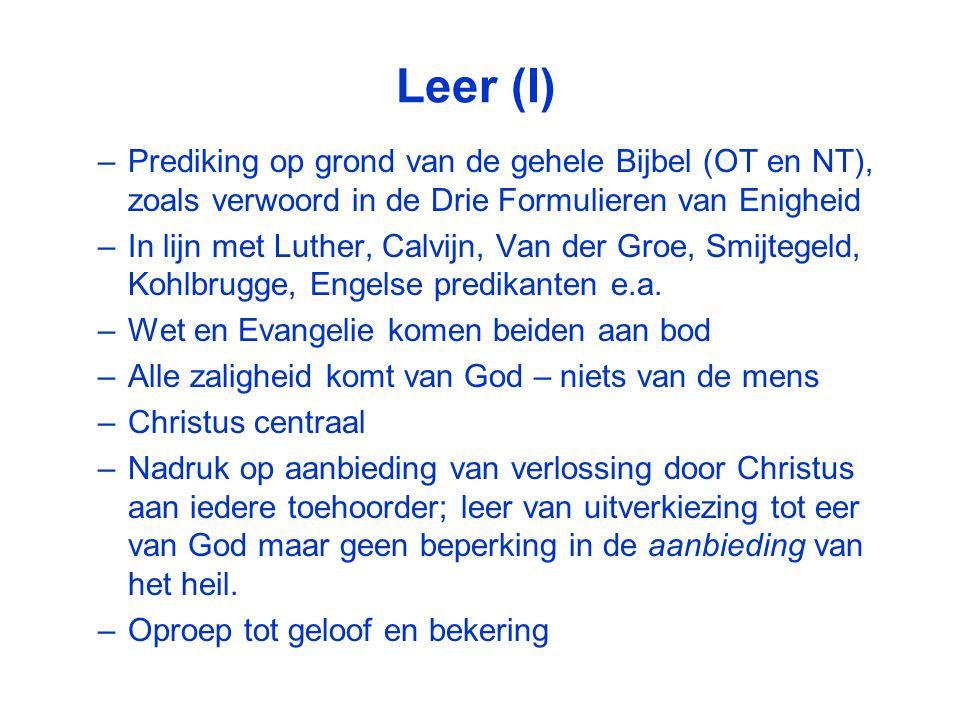 Leer (I) Prediking op grond van de gehele Bijbel (OT en NT), zoals verwoord in de Drie Formulieren van Enigheid.