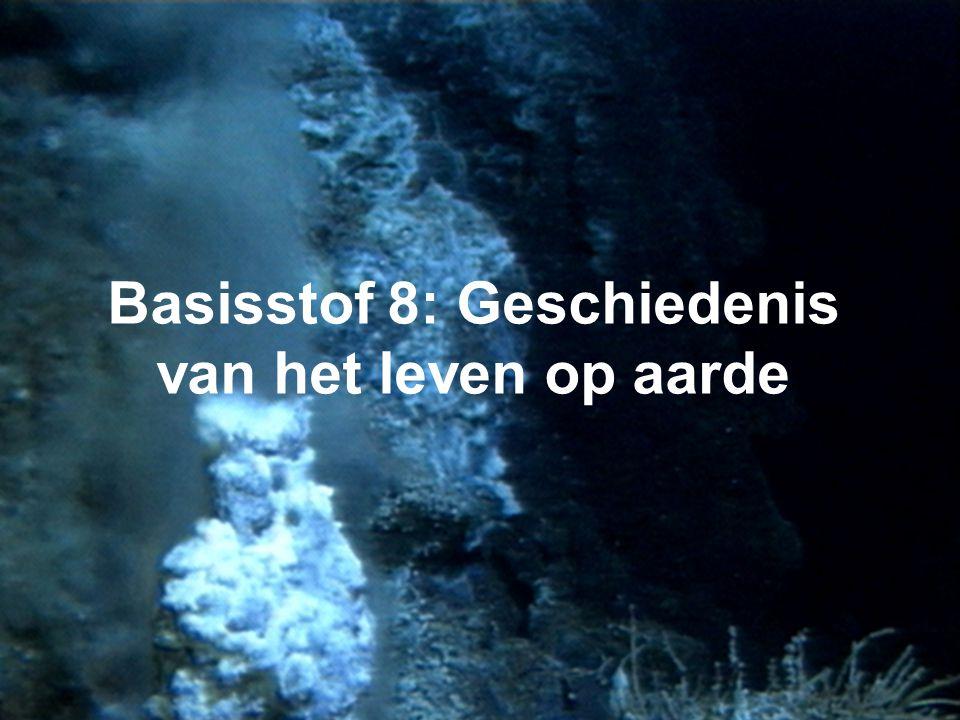 Basisstof 8: Geschiedenis van het leven op aarde
