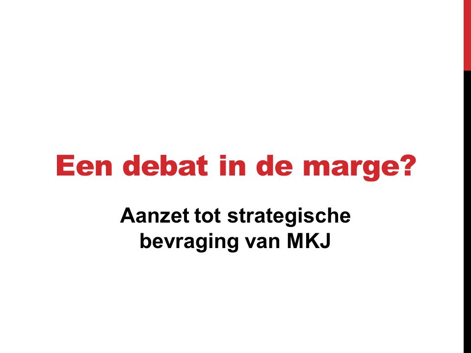 Aanzet tot strategische bevraging van MKJ