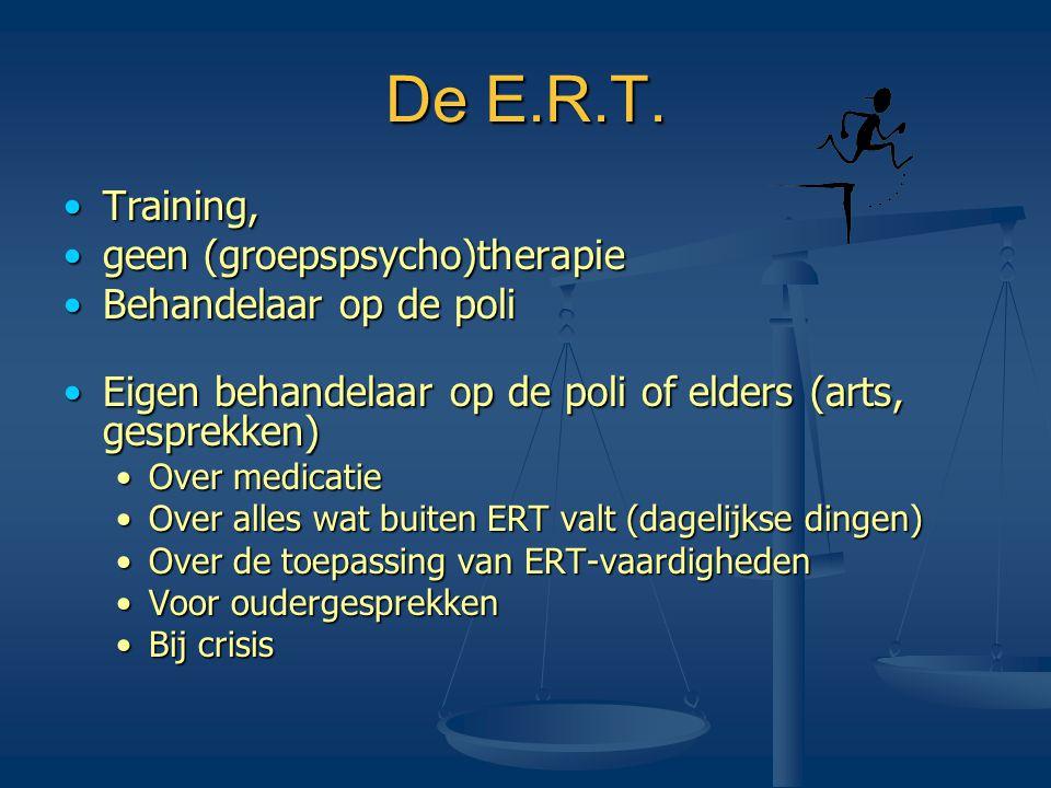 De E.R.T. Training, geen (groepspsycho)therapie Behandelaar op de poli