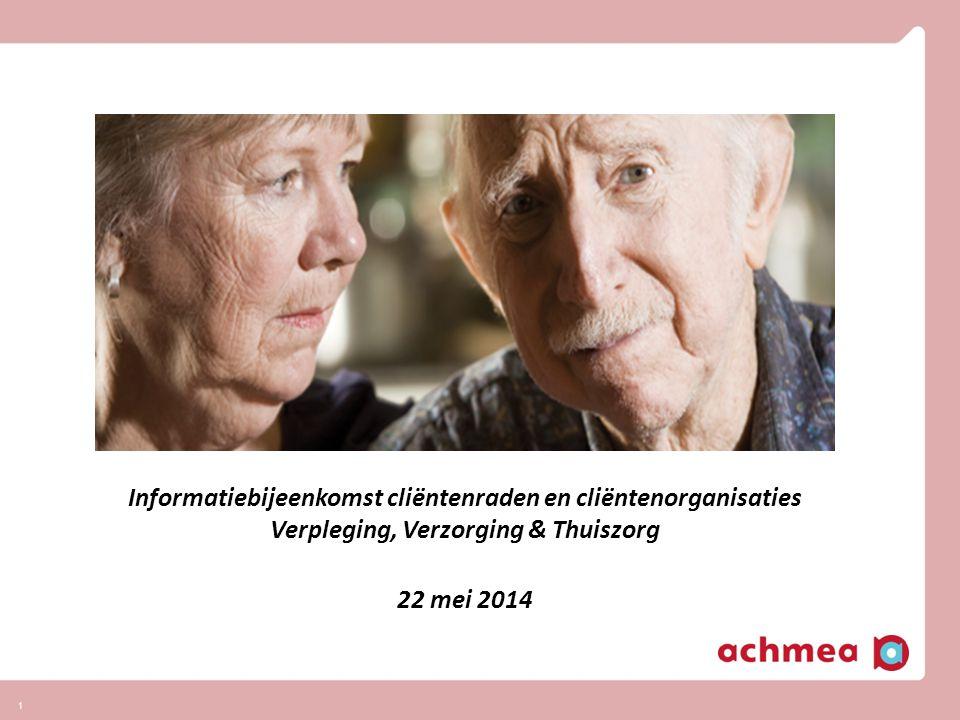 Informatiebijeenkomst cliëntenraden en cliëntenorganisaties Verpleging, Verzorging & Thuiszorg