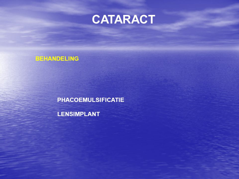 CATARACT BEHANDELING PHACOEMULSIFICATIE LENSIMPLANT