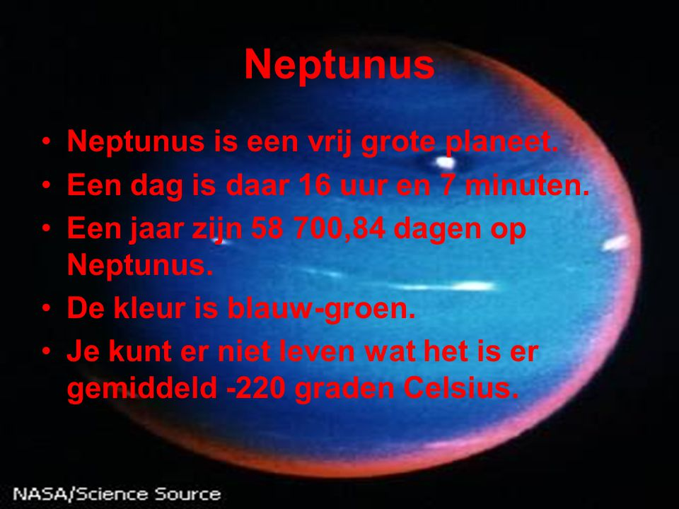 Neptunus Neptunus is een vrij grote planeet.