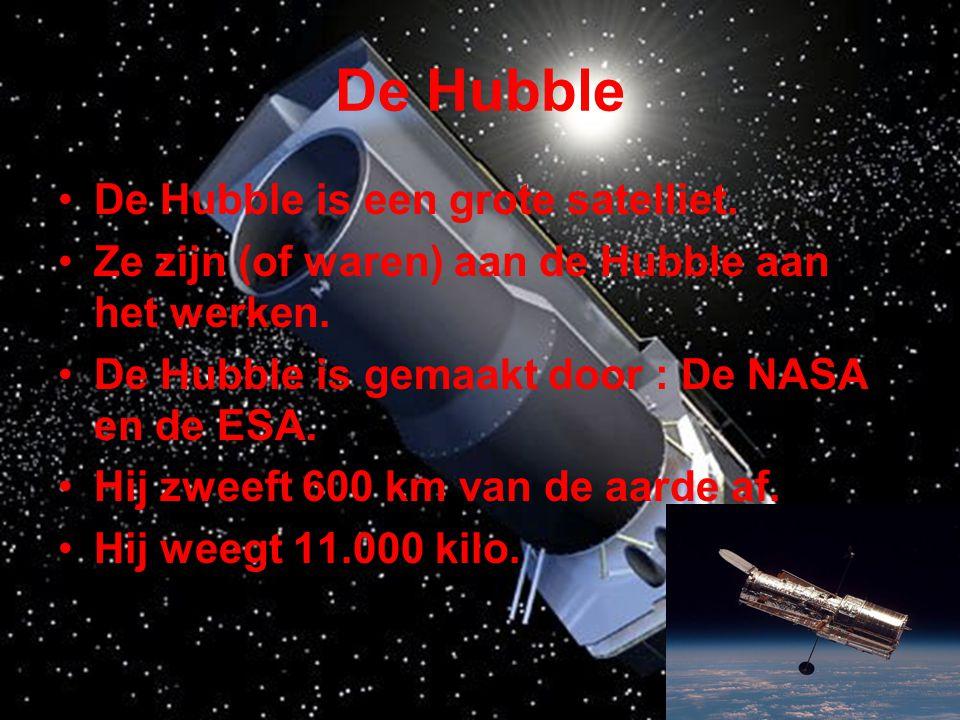 De Hubble De Hubble is een grote satelliet.