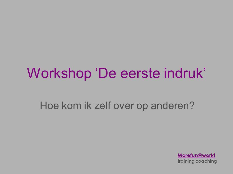 Workshop 'De eerste indruk'