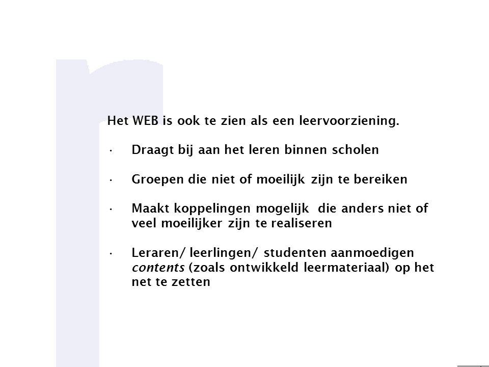 Het WEB is ook te zien als een leervoorziening.