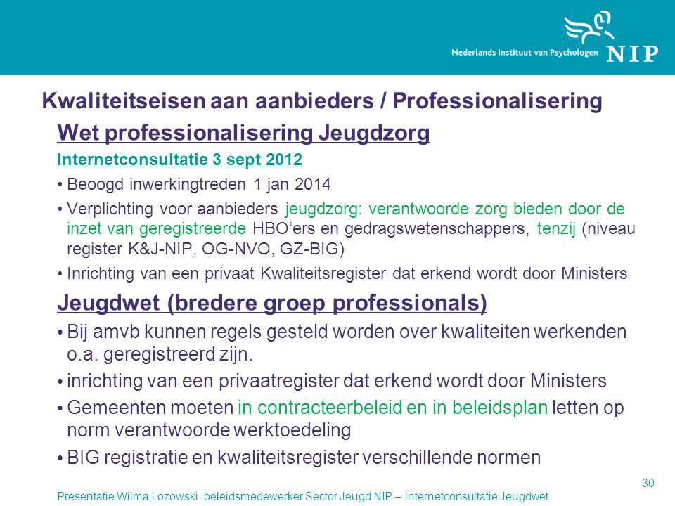 Kwaliteitseisen aan aanbieders / Professionalisering