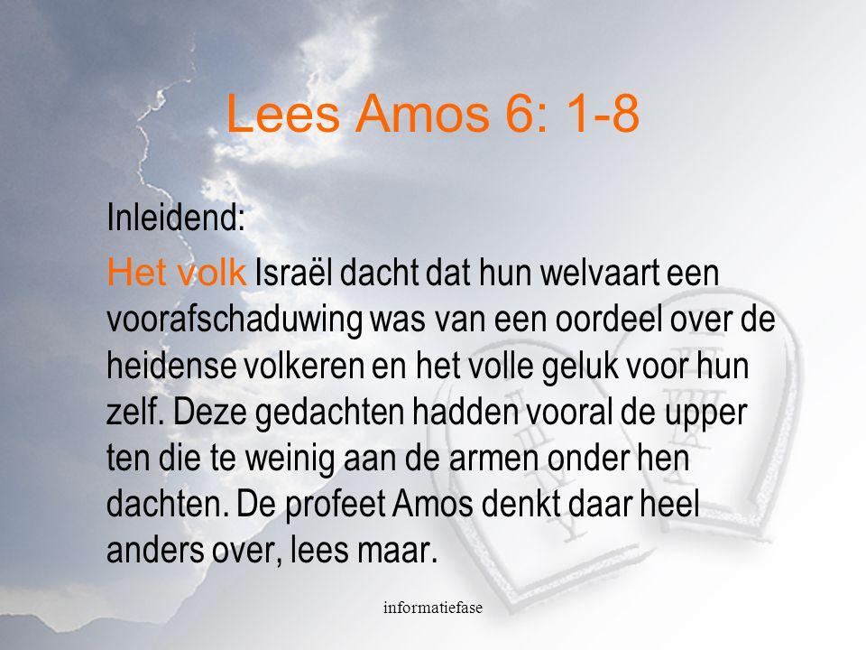 Lees Amos 6: 1-8 Inleidend: