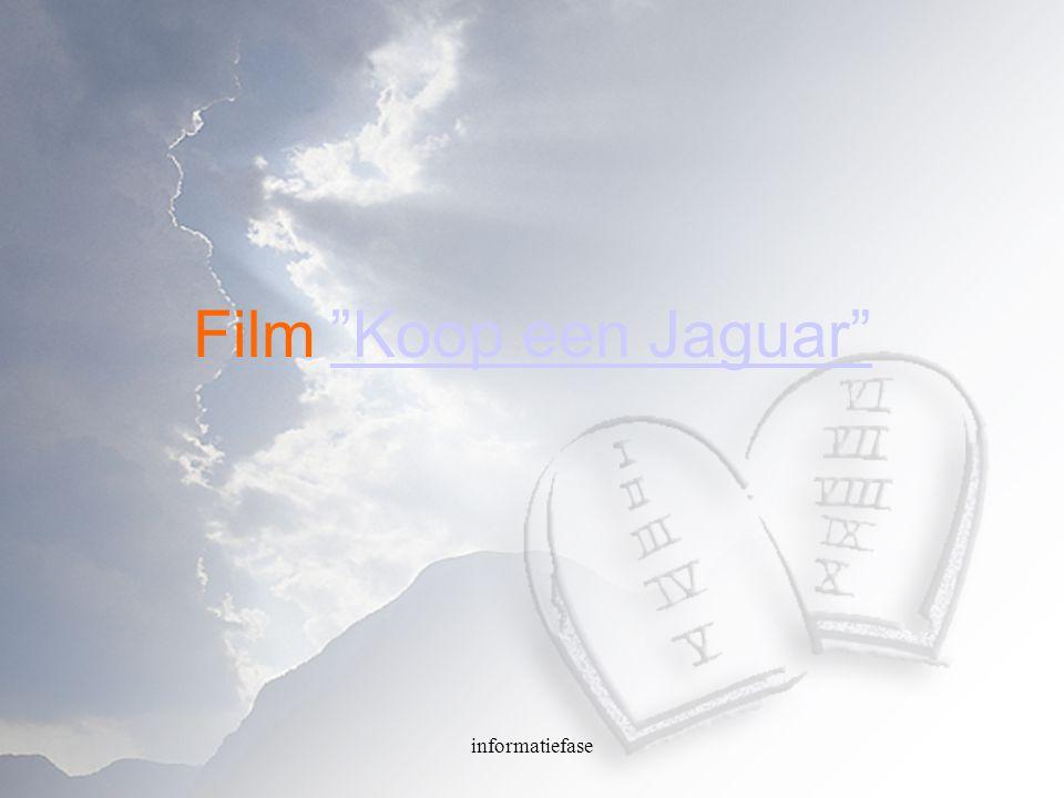 Film Koop een Jaguar informatiefase