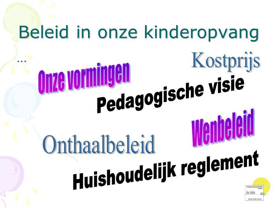 Beleid in onze kinderopvang