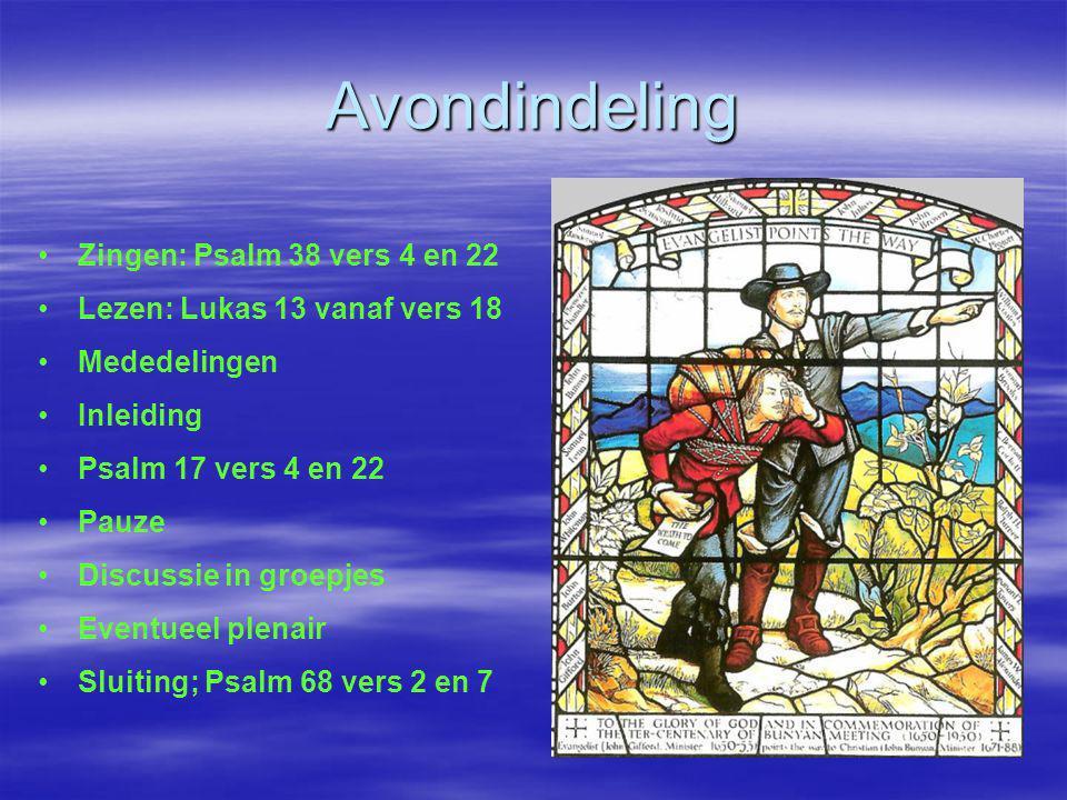 Avondindeling Zingen: Psalm 38 vers 4 en 22