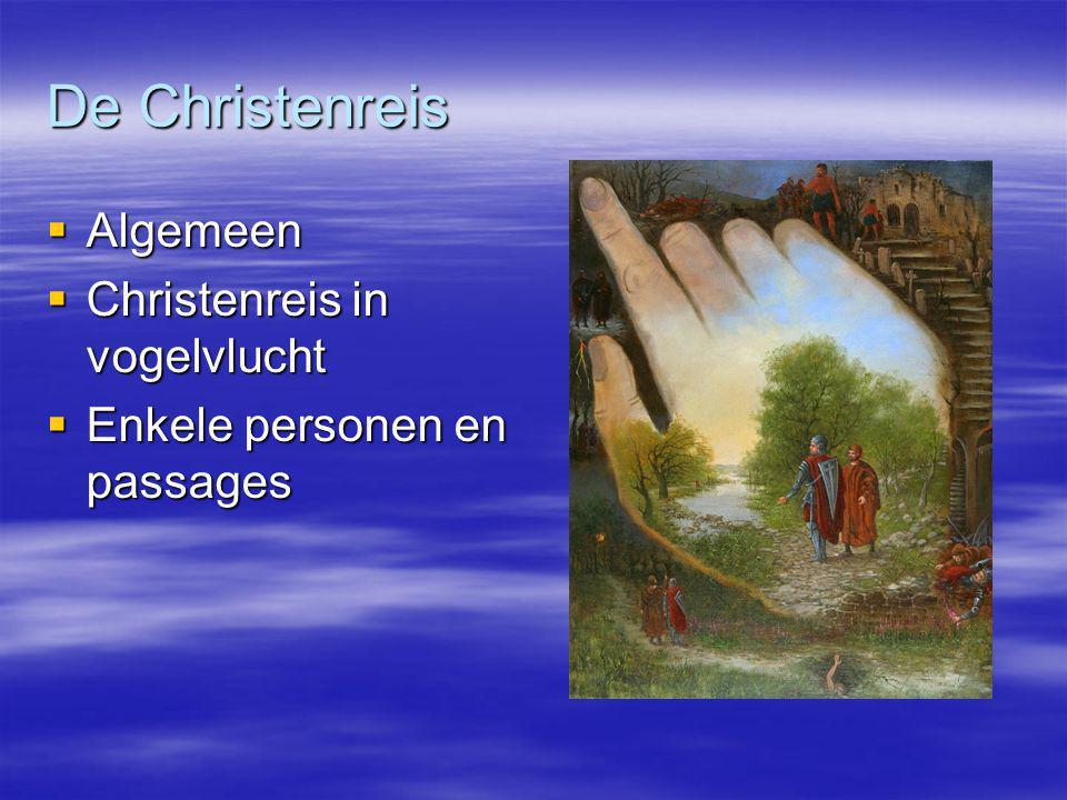 De Christenreis Algemeen Christenreis in vogelvlucht