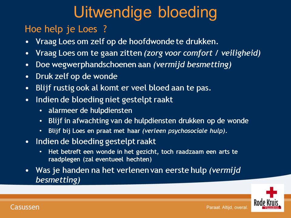 Uitwendige bloeding Hoe help je Loes