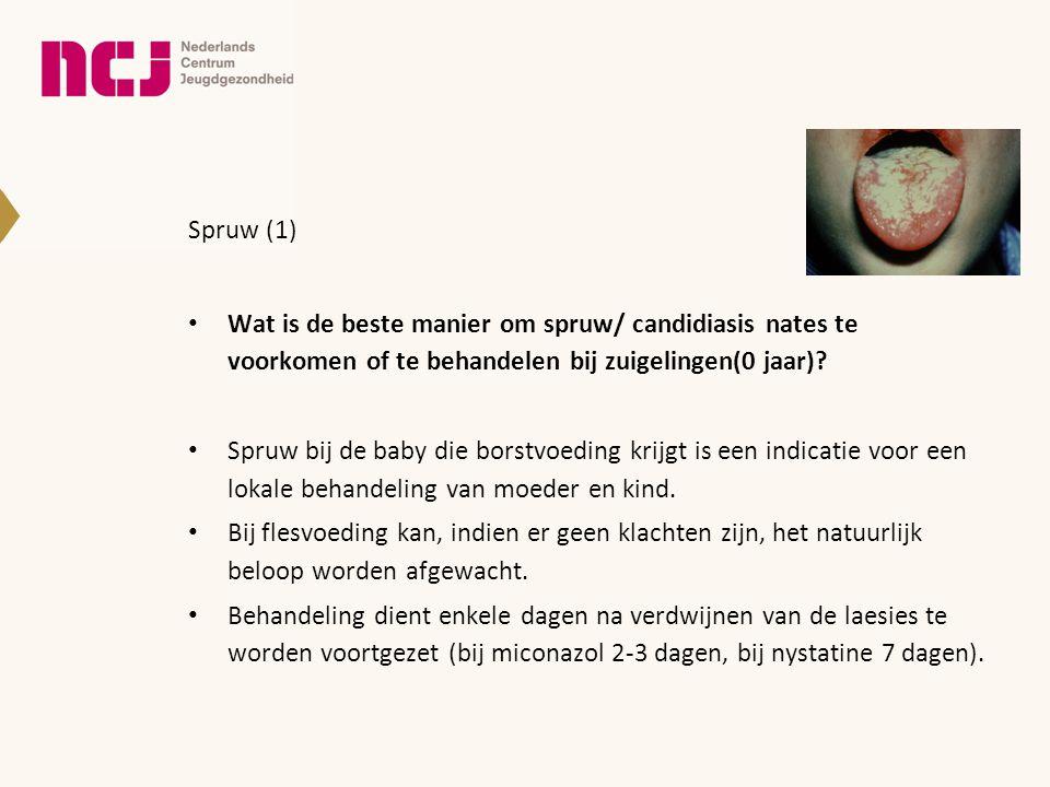 Spruw (1) Wat is de beste manier om spruw/ candidiasis nates te voorkomen of te behandelen bij zuigelingen(0 jaar)