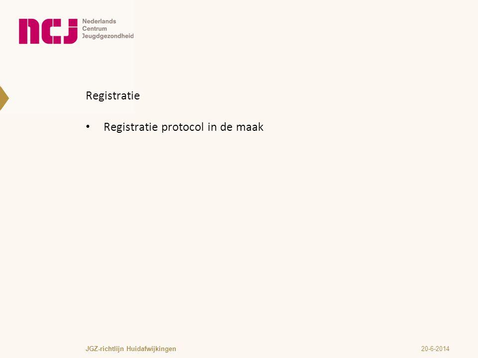 Registratie protocol in de maak
