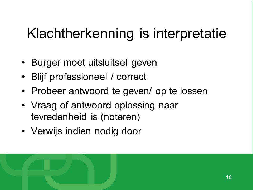 Klachtherkenning is interpretatie