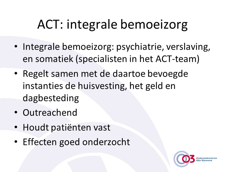 ACT: integrale bemoeizorg