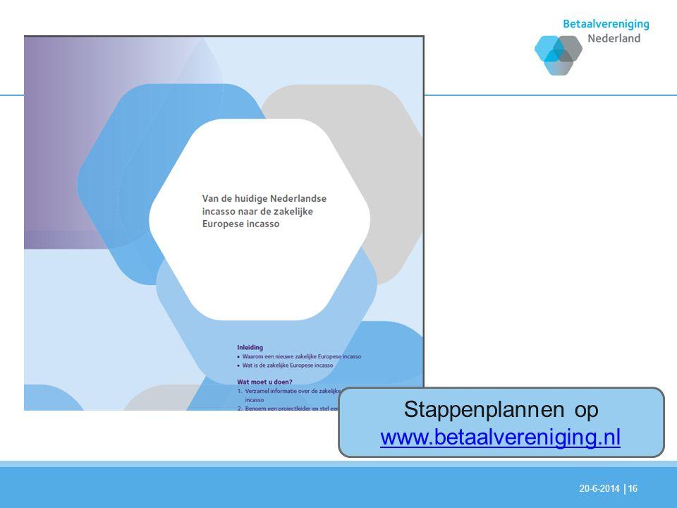 Stappenplannen op www.betaalvereniging.nl 2-4-2017