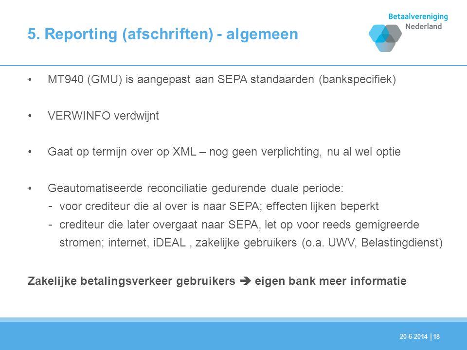 5. Reporting (afschriften) - algemeen