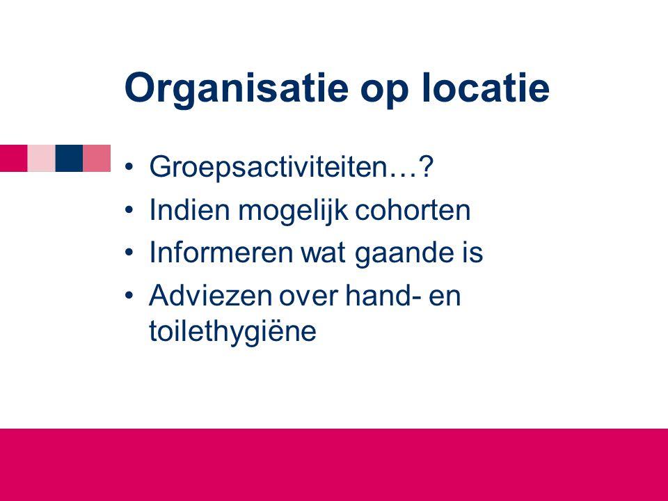 Organisatie op locatie