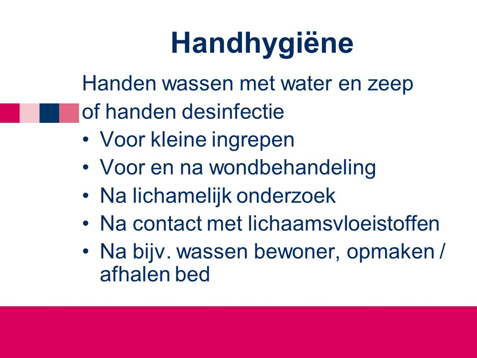 Handhygiëne Handen wassen met water en zeep of handen desinfectie