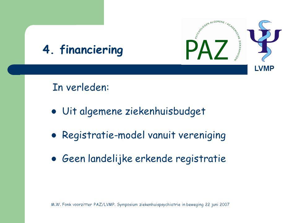 4. financiering Uit algemene ziekenhuisbudget