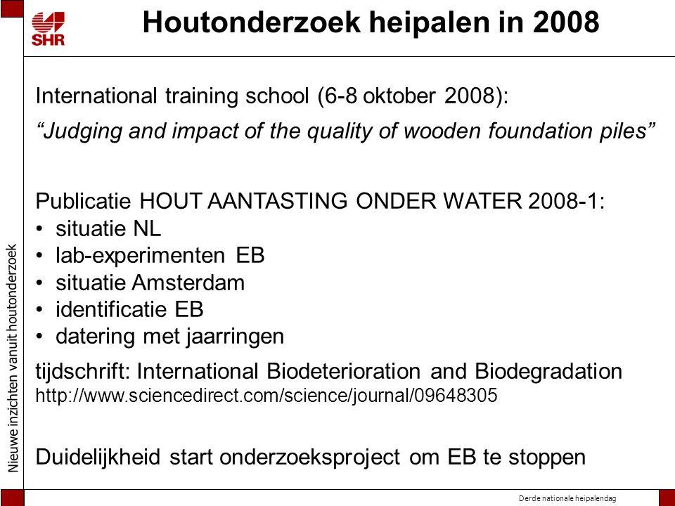 Houtonderzoek heipalen in 2008