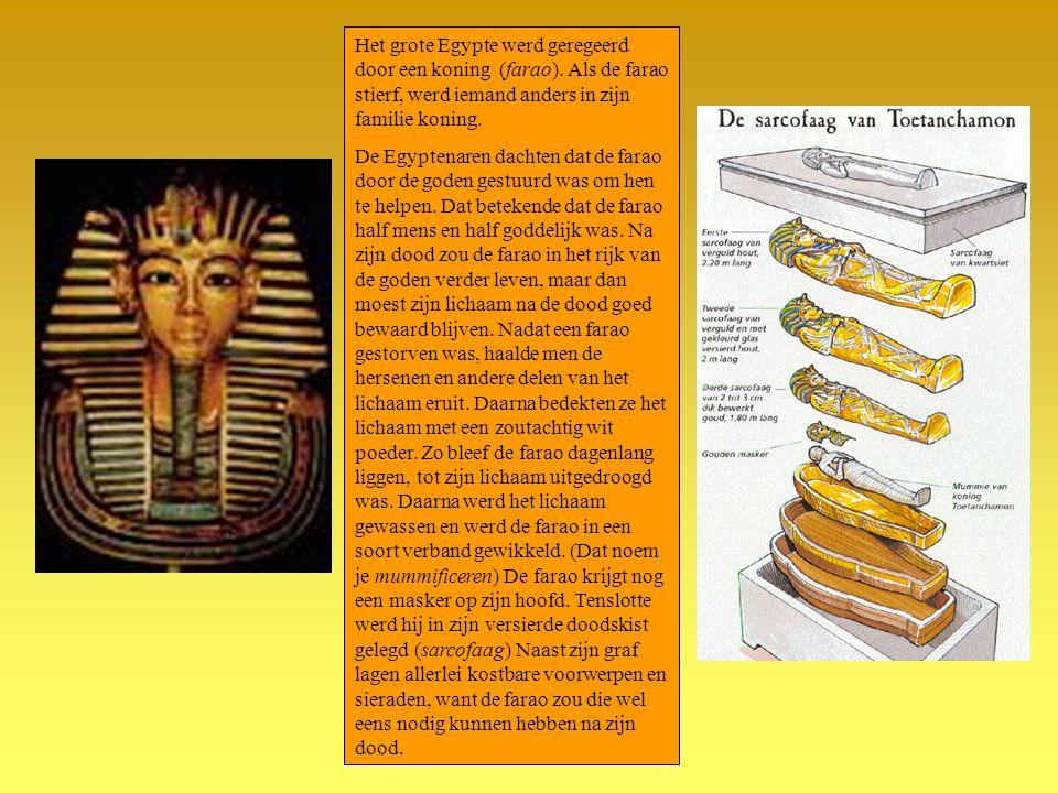 Het grote Egypte werd geregeerd door een koning (farao)