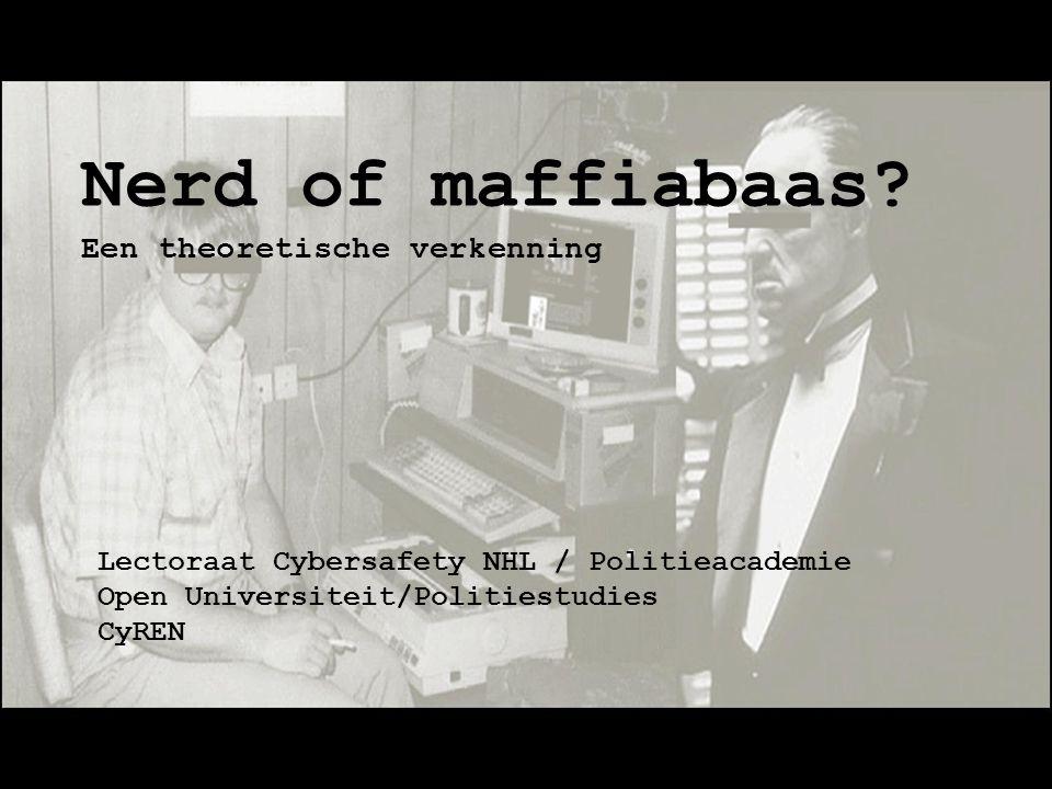 Nerd of maffiabaas Een theoretische verkenning
