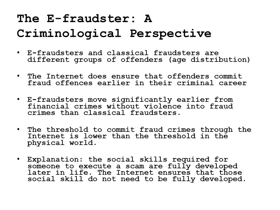 The E-fraudster: A Criminological Perspective