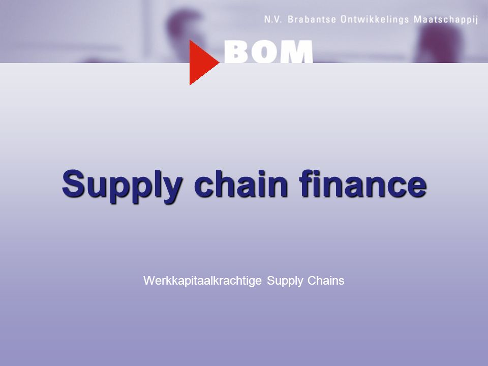 Werkkapitaalkrachtige Supply Chains