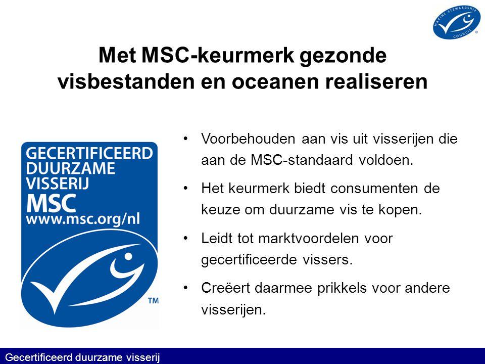 Met MSC-keurmerk gezonde visbestanden en oceanen realiseren