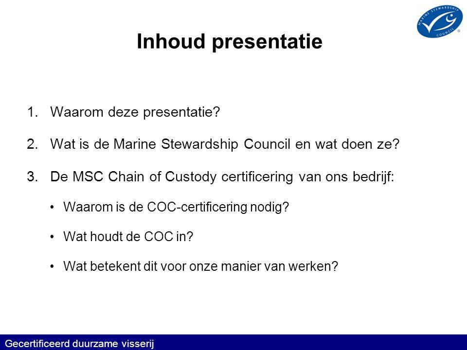 Inhoud presentatie Waarom deze presentatie