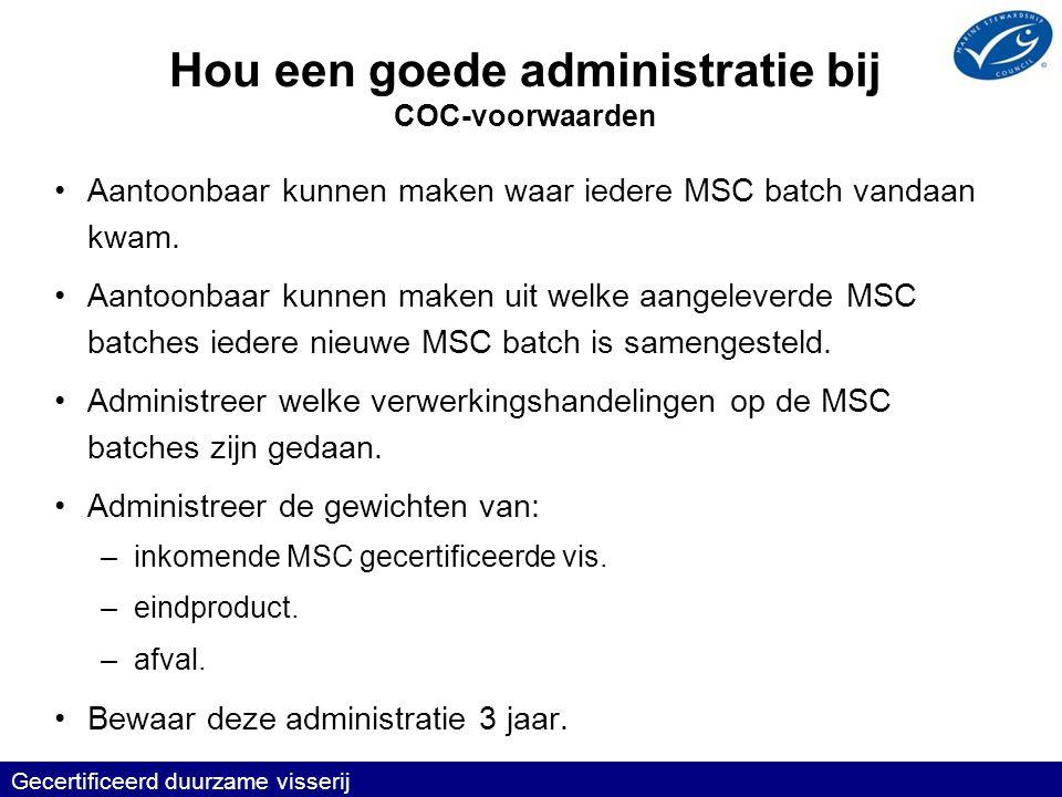 Hou een goede administratie bij COC-voorwaarden