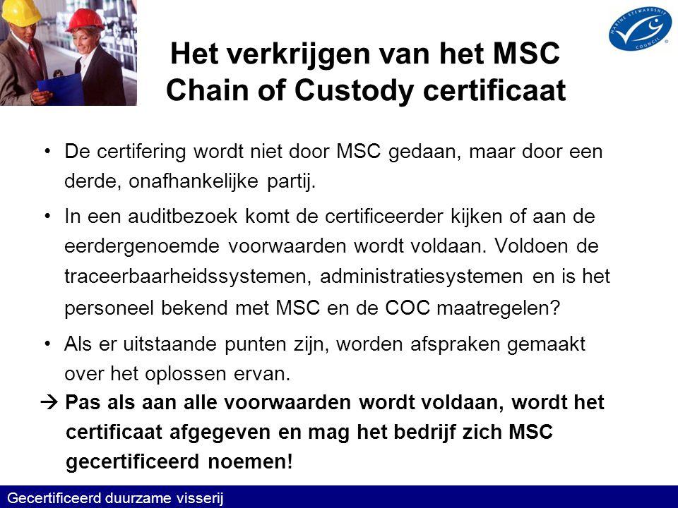 Het verkrijgen van het MSC Chain of Custody certificaat