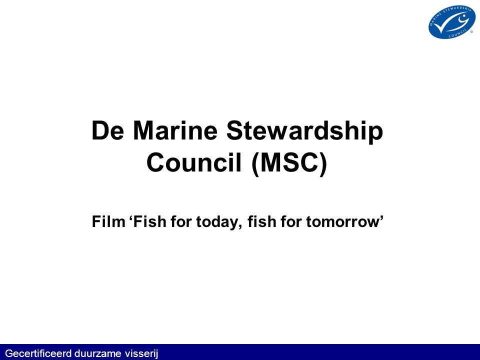 De Marine Stewardship Council (MSC)