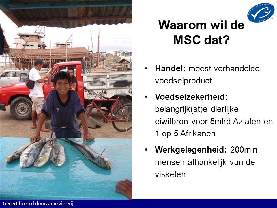 Waarom wil de MSC dat Handel: meest verhandelde voedselproduct