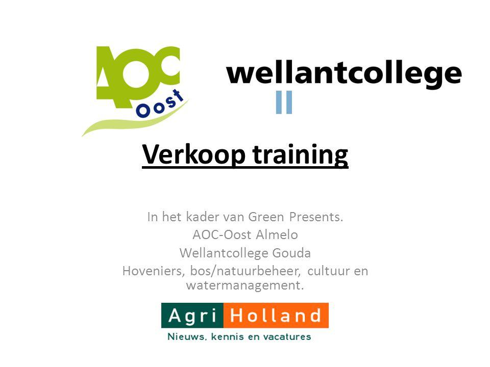 Verkoop training In het kader van Green Presents. AOC-Oost Almelo
