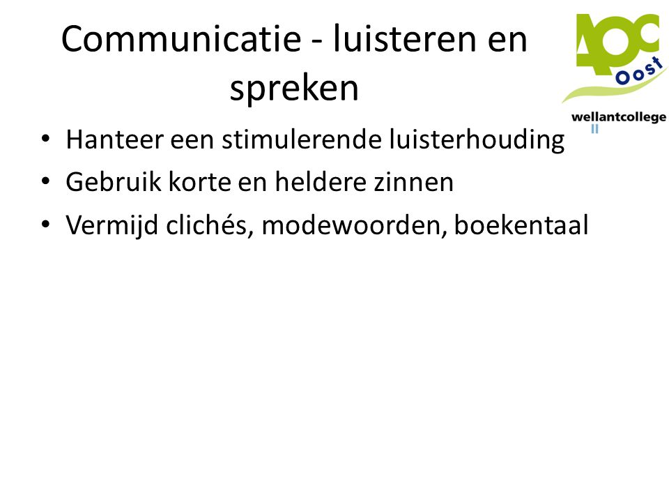 Communicatie - luisteren en spreken